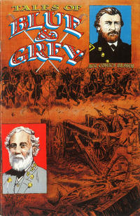 Cover Thumbnail for Tales of Blue and Grey (Avalon Communications, 1999 series) #1