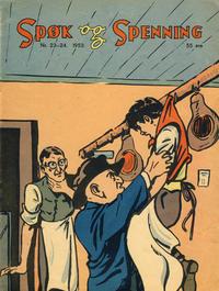 Cover Thumbnail for Spøk og Spenning (Oddvar Larsen; Odvar Lamer, 1950 series) #23-24/1953