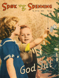 Cover Thumbnail for Spøk og Spenning (Oddvar Larsen; Odvar Lamer, 1950 series) #51-52/1953