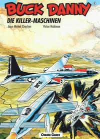 Cover Thumbnail for Buck Danny (Carlsen Comics [DE], 1989 series) #6 - Die Killer-Maschinen