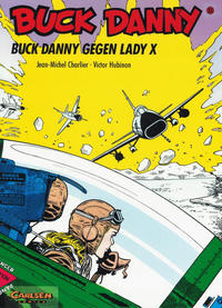 Cover Thumbnail for Buck Danny (Carlsen Comics [DE], 1989 series) #11 - Buck Danny gegen Lady X