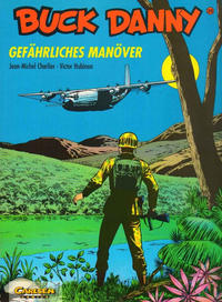 Cover Thumbnail for Buck Danny (Carlsen Comics [DE], 1989 series) #28 - Gefährliches Manöver