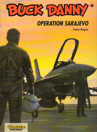 Cover Thumbnail for Buck Danny (Carlsen Comics [DE], 1989 series) #40 - Operation Sarajevo
