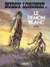 Cover for Buddy Longway (Le Lombard, 1974 series) #10 - Le démon blanc