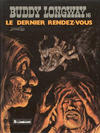 Cover for Buddy Longway (Le Lombard, 1974 series) #16 - Le dernier rendez-vous