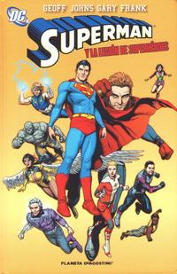 Cover Thumbnail for Superman de Geoff Johns (Planeta DeAgostini, 2011 series) #2 - Superman y la Legión de Superhéroes