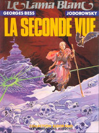 Cover Thumbnail for Le Lama blanc (Les Humanoïdes Associés, 1988 series) #2 - La seconde vue