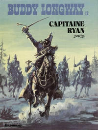 Cover Thumbnail for Buddy Longway (Le Lombard, 1974 series) #12 - Capitaine Ryan