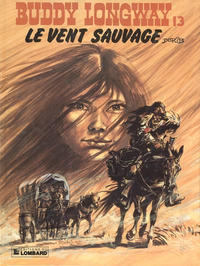 Cover Thumbnail for Buddy Longway (Le Lombard, 1974 series) #13 - Le vent sauvage