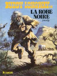 Cover Thumbnail for Buddy Longway (Le Lombard, 1974 series) #14 - La robe noire