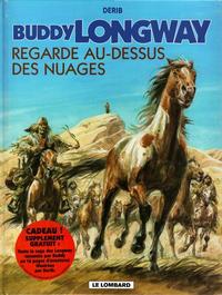 Cover Thumbnail for Buddy Longway (Le Lombard, 1974 series) #17 - Regarde au-dessus des nuages