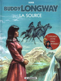 Cover Thumbnail for Buddy Longway (Le Lombard, 1974 series) #20 - La source