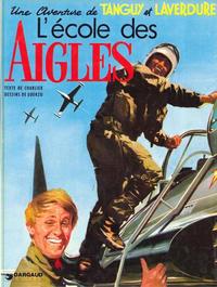 Cover Thumbnail for Tanguy et Laverdure (Dargaud, 1961 series) #1 - L'école des aigles [1972]