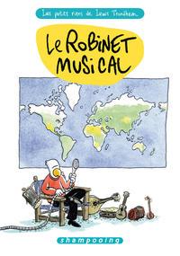 Cover Thumbnail for Les Petits riens de Lewis Trondheim (Delcourt, 2006 series) #5 - Le Robinet Musical