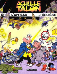 Cover Thumbnail for Achille Talon (Dargaud, 1966 series) #41 - Achille Talon et l'appeau d'éphèse