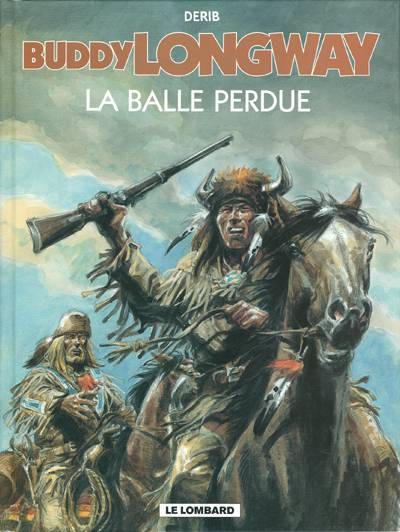 Cover for Buddy Longway (Le Lombard, 1974 series) #18 - La balle perdue