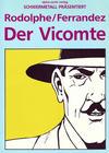 Cover for Schwermetall präsentiert (Kunst der Comics / Alpha, 1986 series) #13 - Der Vicomte