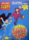 Cover for Fix und Foxi Super (Gevacur, 1967 series) #32 - Gin und Fizz: Der Superball