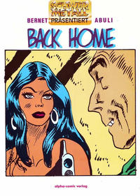 Cover Thumbnail for Schwermetall präsentiert (Kunst der Comics / Alpha, 1986 series) #21 - Back Home