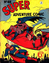 Cover Thumbnail for Super Adventure Comic (1950 series) #46 [Different price]