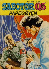 Cover Thumbnail for Sabotør Q5 (Serieforlaget / Se-Bladene / Stabenfeldt, 1971 series) #8/1980