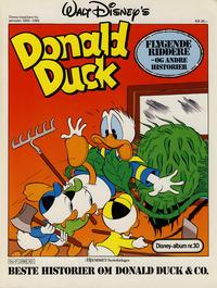 Cover Thumbnail for Walt Disney's Beste Historier om Donald Duck & Co [Disney-Album] (Hjemmet / Egmont, 1978 series) #30 - Flygende riddere og andre historier