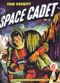 Cover Thumbnail for Tom Corbett Space Cadet (World Distributors, 1953 series) #10