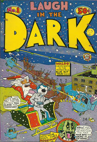 Cover Thumbnail for Laugh in the Dark (Last Gasp, 1971 series) #1