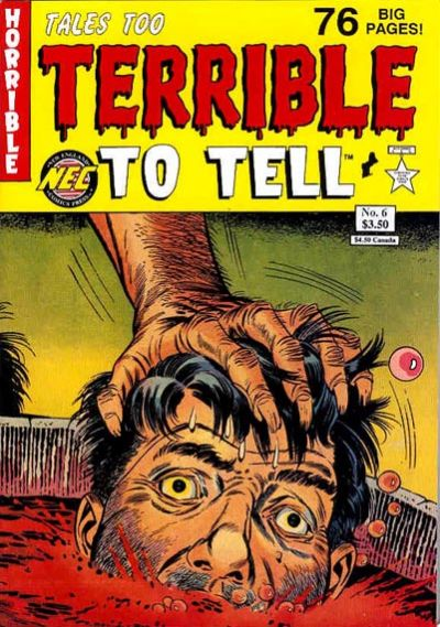 Cover for Tales Too Terrible to Tell (New England Comics, 1989 series) #6