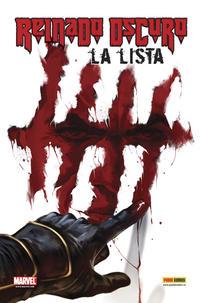 Cover Thumbnail for 100% Marvel: Reinado Oscuro: La Lista (Panini España, 2010 series) #1