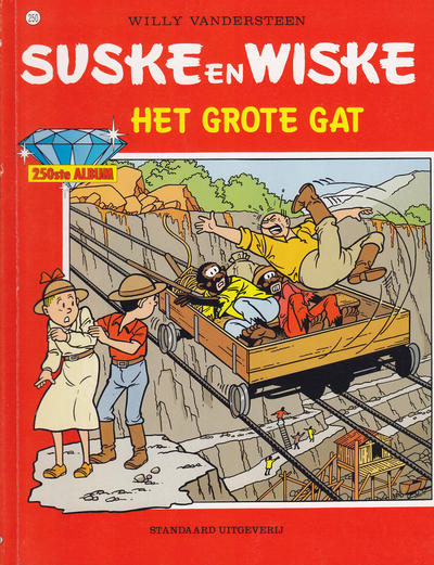 Cover for Suske en Wiske (Standaard Uitgeverij, 1967 series) #250 - Het Grote Gat