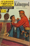 Cover for Classics Illustrated (Gilberton, 1947 series) #46 [HRN 166] - Kidnapped [25¢]