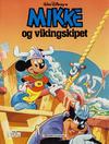 Cover for Mikke Mus Album (Hjemmet / Egmont, 1987 series) #[1] - Mikke og vikingskipet [Reutsendelse]