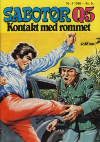 Cover Thumbnail for Sabotør Q5 (Serieforlaget / Se-Bladene / Stabenfeldt, 1971 series) #5/1986
