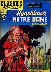 Cover Thumbnail for Classics Illustrated (Gilberton, 1947 series) #18 [HRN 78] - The Hunchback of Notre Dame [15¢]