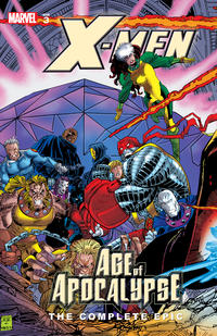 Cover Thumbnail for X-Men: The Complete Age of Apocalypse Epic (Marvel, 2006 series) #3