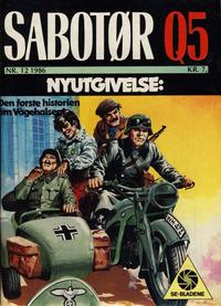 Cover Thumbnail for Sabotør Q5 (Serieforlaget / Se-Bladene / Stabenfeldt, 1971 series) #12/1986