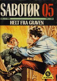 Cover Thumbnail for Sabotør Q5 (Serieforlaget / Se-Bladene / Stabenfeldt, 1971 series) #6/1988