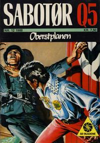 Cover Thumbnail for Sabotør Q5 (Serieforlaget / Se-Bladene / Stabenfeldt, 1971 series) #12/1988