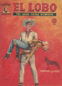 Cover Thumbnail for El Lobo The Man from Nowhere (Cleveland, 1956 series) #9
