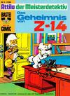 Cover for Bastei-Comic (Bastei Verlag, 1972 series) #5 - Attila der Meisterdetektiv: Das Geheimnis von Z14
