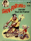 Cover for Bastei-Comic (Bastei Verlag, 1972 series) #17 - Die Abenteuer des Kommissars San-Antonio - San-Antonio bei der Tour de France