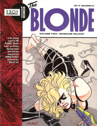 Cover Thumbnail for Eros Graphic Albums (Fantagraphics, 1991 series) #18 - The Blonde, Volume Two: Bondage Palace