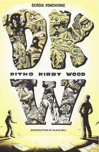 Cover Thumbnail for DKW: Ditko Kirby Wood (Fantagraphics, 2014 series)