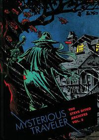 Cover Thumbnail for The Steve Ditko Archives (Fantagraphics, 2009 series) #3 - Mysterious Traveler