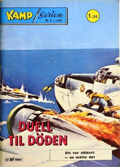 Cover for Kamp-serien (Serieforlaget / Se-Bladene / Stabenfeldt, 1964 series) #5/1967