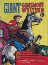 Cover for Giant  Gunsmoke Western (Horwitz, 1950 ? series) #1