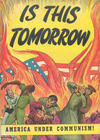 Cover Thumbnail for Is This Tomorrow (1947 series)  [No price]