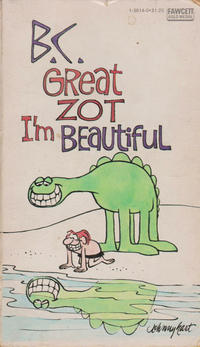 Cover Thumbnail for B.C. Great Zot, I'm Beautiful (Gold Medal Books, 1976 series) #1-3614-0