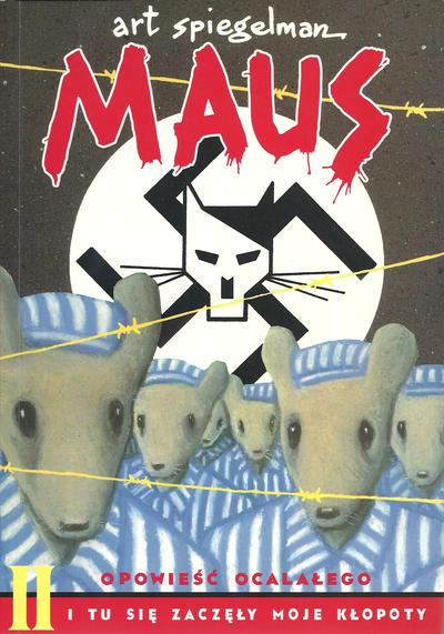 Cover for Maus: Opowieść ocalałego (Post, 2001 series) #2 - I tu się zaczęły moje kłopoty